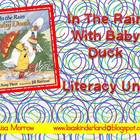 In The Rain With Baby Duck Literacy Unit