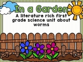 In a Garden--ELA Common Core and Science Worm Unit