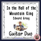 'In the Hall of the Mountain King' Instrumental - guitar duo