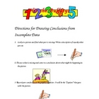 Inference:  Drawing Conclusions from Incomplete Data
