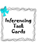 Inferencing Task Cards Activity