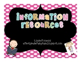 Information Resources Galore