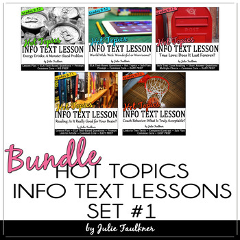 Informational Text Close Reading HOT TOPICS BUNDLE of Five Lessons