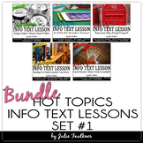 Informational Text Close Reading HOT TOPICS BUNDLE of Five