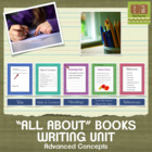 """""""All About"""" Books Writing Unit with Checklists (Advanced)"""