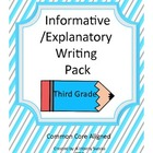 Informative/Explanatory Writing Pack Grade 3