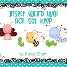 Insect Word Wall Roll Say Keep