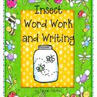 Insect Word Work and Writing