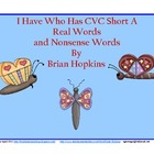 Insects I Have Who Has Real Word/Nonsense Word Short a CVC Game