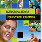 Instructional Models for Physical Education (3rd edition)