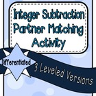 Integer Subtraction Partner Matching Activity - Differentiated