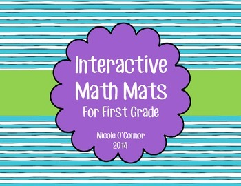 http://www.teacherspayteachers.com/Product/Interactive-Math-Mats-for-First-Grade-Number-Sense-1165615