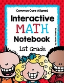 Interactive Math Notebook for First Grade (Common Core Aligned)