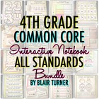 Interactive Notebook: ALL 4TH GRADE STANDARDS MEGA-BUNDLE