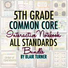 Interactive Notebook: ALL 5TH GRADE STANDARDS MEGA-BUNDLE