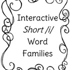 Interactive Short /i/ Word Familes