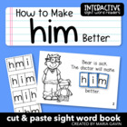"Interactive Sight Word Reader ""How to Make HIM Better"""