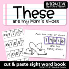 "Interactive Sight Word Reader ""THESE are my Mom's Shoes"""