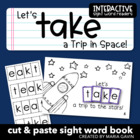 "Interactive Sight Word Reader ""Let's TAKE a Trip in Space"""