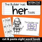 "Interactive Sight Word Reader ""The Builder Has HER Tools"""