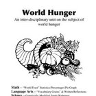 Interdisciplinary Unit: World Hunger (Math, Sci, SS, LA) T