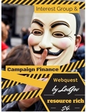 Interest Group & Campaign Finance Webquest