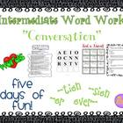 "Word Work and Vocabulary 5-Day Intermediate Unit ""CONVERSATION"""