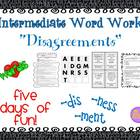 "Word Work and Vocabulary 5-Day Intermediate Unit ""DISAGREEMENTS"""