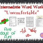 "Word Work and Vocabulary 5-Day Intermediate Unit ""UNCOMFORTABLE"""