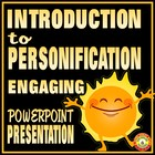 Intro to Personification-Fun and Funny Powerpoint