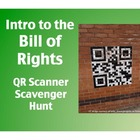 Intro to the Bill of Rights:  QR Scanner Scavenger Hunt (o