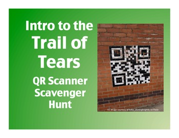 Intro to the Trail of Tears: QR Scanner Scavenger Hunt (on