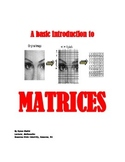 MATRICES: A Basic Introduction