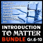 Introduction to Matter - LESSON BUNDLE {Editable}
