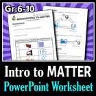 Introduction to Matter - PowerPoint Worksheet