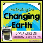 Investigating Our Changing Earth: Rapid Changes and Slow P