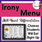 Irony Menu Based on Bloom's Taxonomy & Common Core Aligned