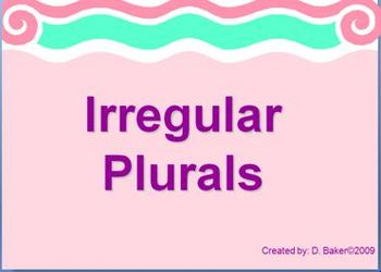 Irregular Plurals Power Point Presentation