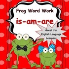 Is Am Are First Grade {Frog Word Work} State of Being Verbs
