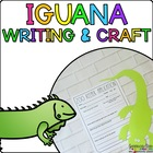 Isaiah the Iguana { Animal Craftivity and Writing Prompts! }
