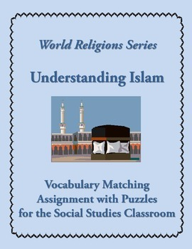Islam Introductory Vocabulary Matching Assignment + 4 Puzzles