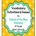 Island of the Blue Dolphins Vocabulary Activities- 5th Gra
