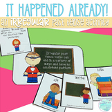 It Happened Already!  An Irregular Past Tense Activity