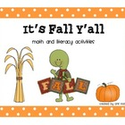 It's Fall Y'all Math and Literacy Activities