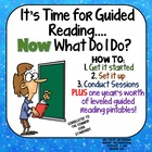 It's time for Guided Reading...Now What Do I Do?