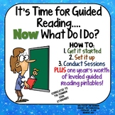 Guided Reading Now What Do I Do