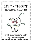 "It's the ""TOOTH"" No ""GUMS"" About It"