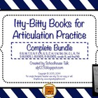 Itty-Bitty Books for Articulation Practice BUNDLE - comple