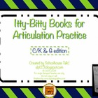 Itty-Bitty Books for Articulation Practice - K/C, G set