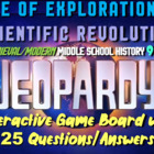 JEOPARDY! Age of Exploration & Scientific Revolution Jeopardy